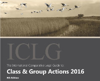ICLG The International Comparative Legal Guide to: Class & Group Actions 2016